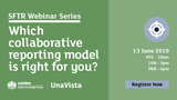SFTR Webinar Series – Which collaborative reporting model is right for you?