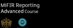 Advanced MiFIR Transaction Reporting course